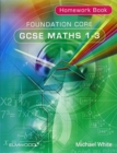 Image for Foundation Core GCSE Maths 1-3 Homework Book