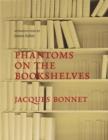 Image for Phantoms on the bookshelves