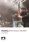 Image for Studying British cinema, 1999-2009