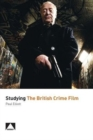 Image for Studying the British crime film