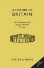 Image for A history of BritainVolume I : Bk. 1 : Picts, Celts, Romans & Anglo-Saxons