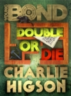Image for Double or die