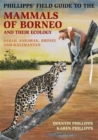 Image for Phillipps' guide to the mammals of Borneo  : Sabah, Sarawak, Brunei and Kalimantan