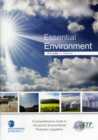 Image for Essential environment  : a comprehensive guide to UK and EU environmental protection legislationVolume 34,: 2012 update