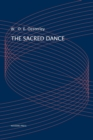 Image for The sacred dance  : a study in comparative folklore