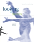Image for Looking at Dances : A Choreological Perspective on Choreography.