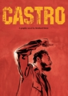Image for Castro  : a graphic biography of Fidel Castro