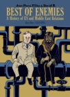 Image for Best of enemies  : a history of US and Middle East relationsPart 1,: 1783-1953