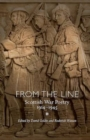 Image for From the line  : Scottish war poetry 1914-1945