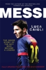 Image for Messi  : the inside story of the boy who became a legend