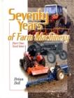 Image for Seventy years of farm machineryVolume 1,: Seedtime : v. 1 : Seedtime