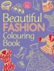 Image for Beautiful Fashion Colouring Book