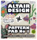 Image for Altair Design Pattern Pad : Geometrical Colouring Book : Bk. 1