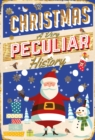 Image for Christmas  : a very peculiar history, with lashings of second helpings