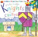 Image for It's fun to draw knights and castles