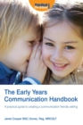 Image for The early years communication handbook  : a practical guide to creating a communication friendly setting