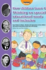 Image for How children learn4,: Thinking on special educational needs and inclusion : 4