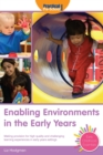 Image for Enabling environments in the early years  : making provision for high quality and challenging learning experiences in the early years setting