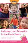 Image for Inclusion and diversity in the early years  : a practical resource to support inclusive practice in early years settings