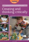 Image for Creating and thinking critically  : a practical guide to how babies and young children learn