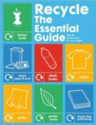 Image for Recycle  : the essential guide