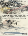 Image for Drawing projects  : an exploration of the language of drawing