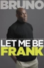 Image for Let me be Frank