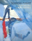 Image for Soaring flight  : Peter Lanyon's gliding paintings