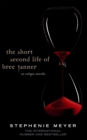 Image for The short second life of Bree Tanner  : an Eclipse novella