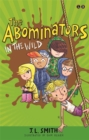 Image for The Abominators in the wild  : my panty wanty woos save the day
