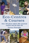 Image for Eco-centres & courses: over 150 places which offer practical courses and fun days out