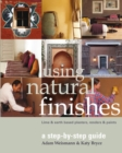 Image for Using natural finishes: lime- & earth-based plasters, renders & paints : a step-by-step guide