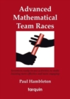 Image for Advanced Mathematical Team Races : Seventeen Ready-to-Use Activities to Make Learning More Effective and More Engaging