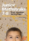 Image for Junior Mathstraks 7-8 : Fun Number Activities