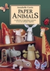 Image for Paper Animals: A Collection of Appealing Creatures to Cut Out and Glue Together