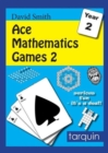Image for Ace Mathematics Games 2: 13 Exciting Activities to Engage Ages 6-7 : 2