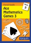 Image for Ace Mathematics Games 3: 13 Exciting Activities to Engage Ages 7-8 : 3