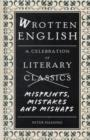 Image for Wrotten English  : a celebration of literary misprints, mistakes and mishaps