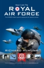 Image for How to Join the Royal Air Force: the Insider's Guide