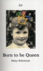 Image for Born to be Queen