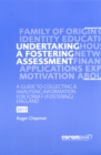 Image for Undertaking a Fostering Assessment in Scotland : A Guide to Collecting and Analysing Information for Form F (fostering) Scotland