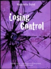 Image for Losing control