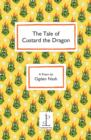 Image for The Tale of Custard the Dragon