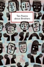 Image for Ten Poems about Brothers