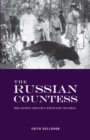 Image for The Russian Countess : Escaping Revolutionary Russia