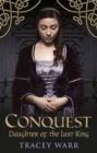 Image for Conquest : Book 1 : Daughter of the Last King