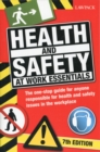 Image for Health & Safety at Work Essentials : The One-stop Guide for Anyone Responsible Health and Safety Issues in the Workplace