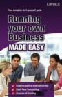 Image for Running Your Own Business Made Easy