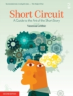 Image for Short circuit  : a guide to the art of the short story