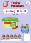 Image for TeeJay Mathematics CfE Early Level Adding 0 to 10: The Cafe (Book A5)